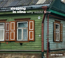 Why Waste Time - CD cover art